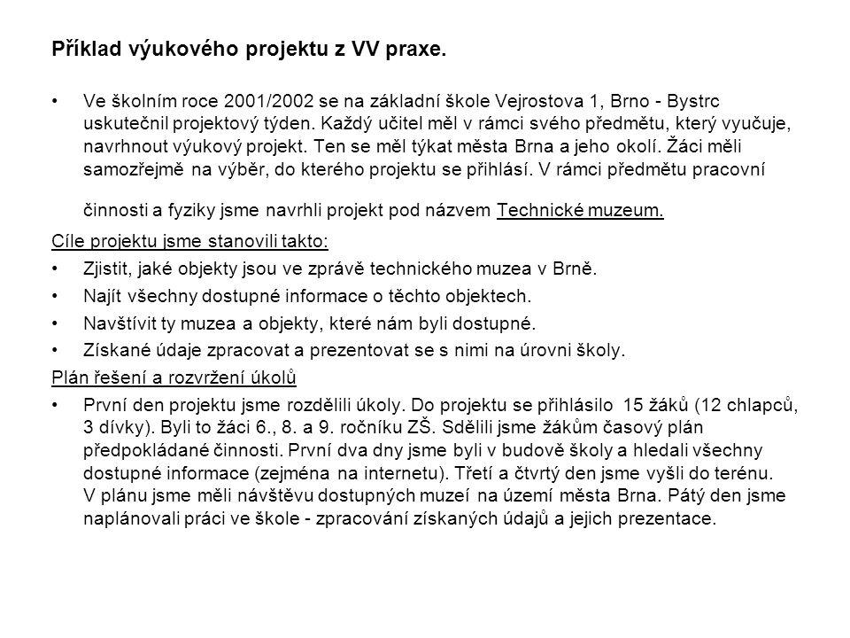 Příklad výukového projektu z VV praxe.