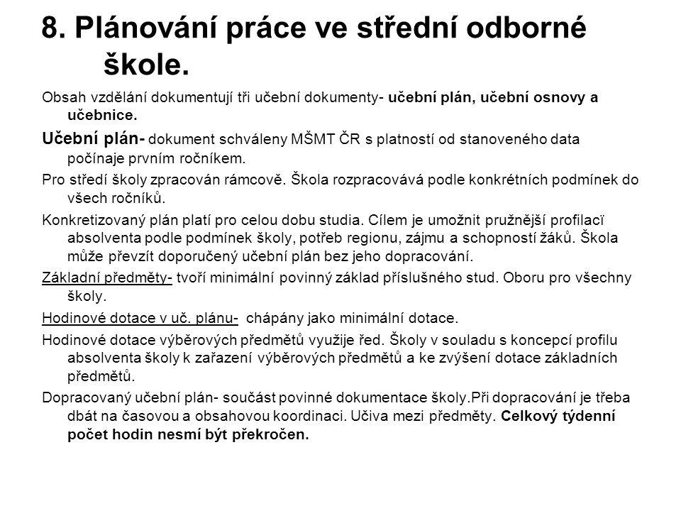 8. Plánování práce ve střední odborné škole.