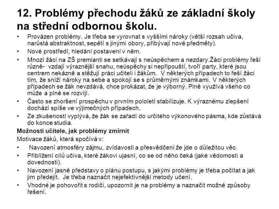 12. Problémy přechodu žáků ze základní školy na střední odbornou školu.