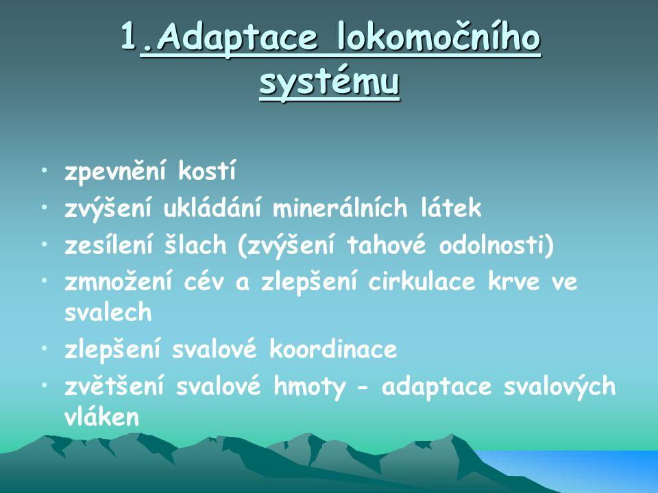 1.Adaptace lokomočního systému