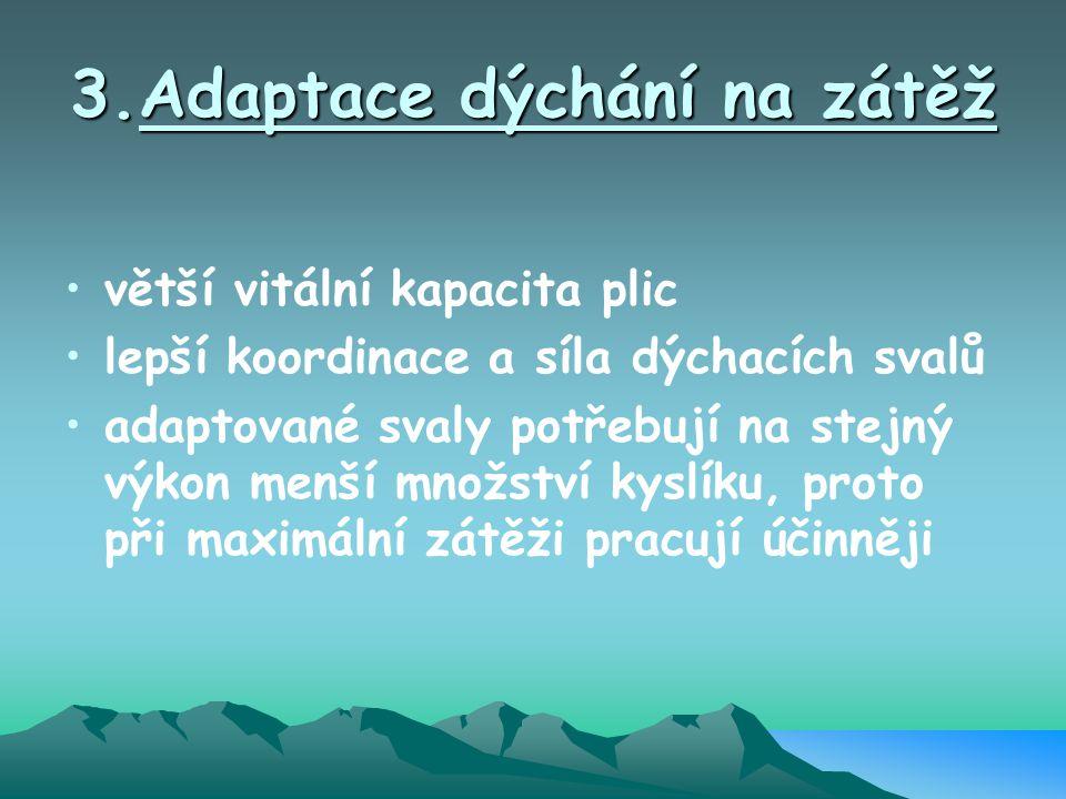3.Adaptace dýchání na zátěž