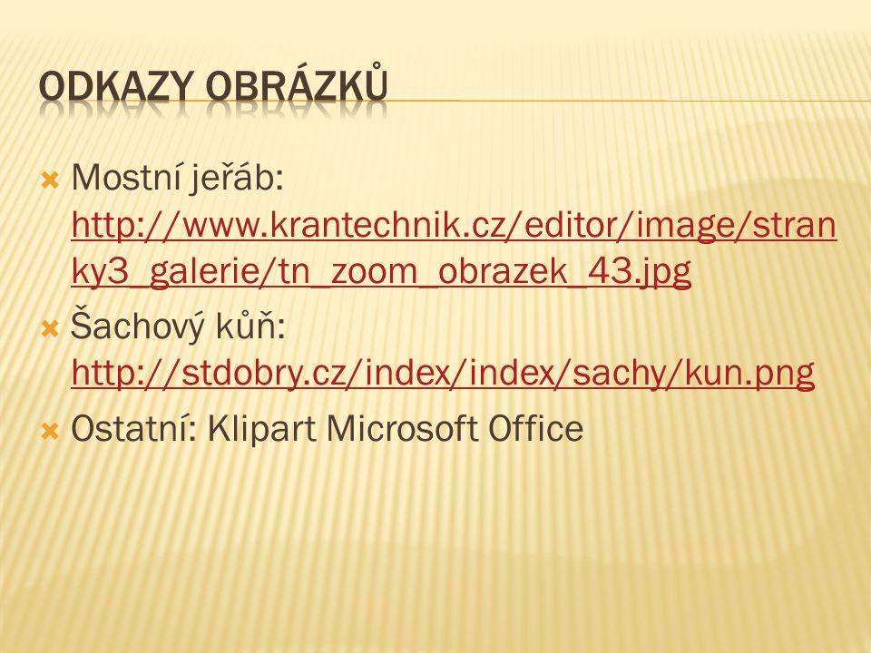 Odkazy obrázků Mostní jeřáb: http://www.krantechnik.cz/editor/image/stranky3_galerie/tn_zoom_obrazek_43.jpg.