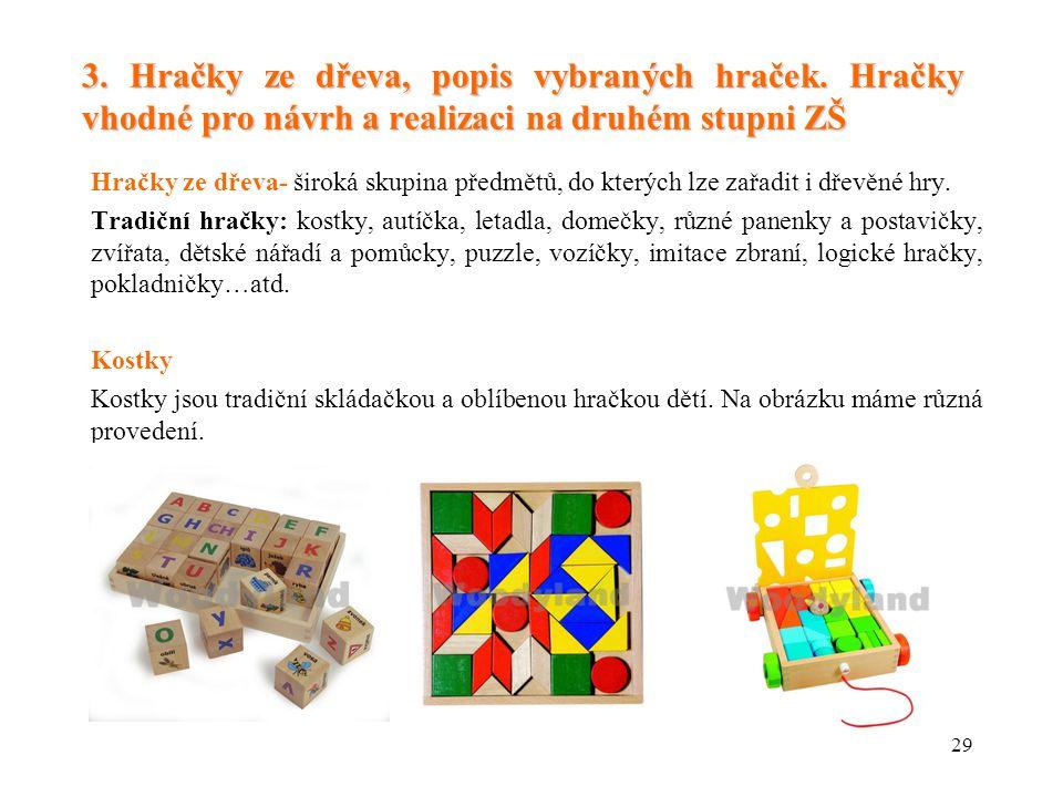 3. Hračky ze dřeva, popis vybraných hraček