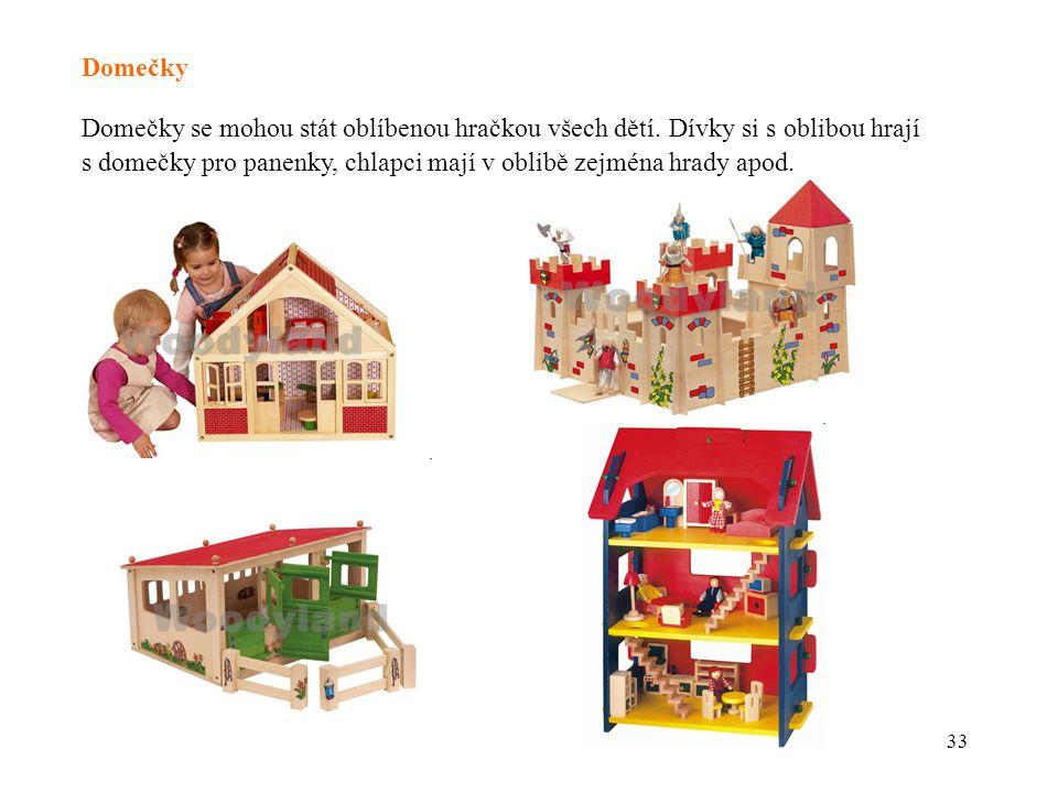 Domečky Domečky se mohou stát oblíbenou hračkou všech dětí.