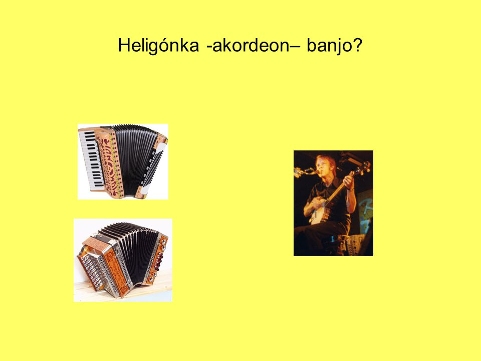 Heligónka -akordeon– banjo