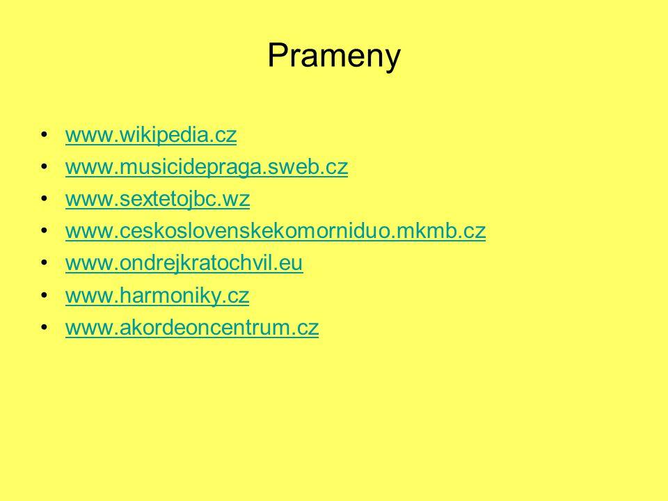 Prameny www.wikipedia.cz www.musicidepraga.sweb.cz www.sextetojbc.wz