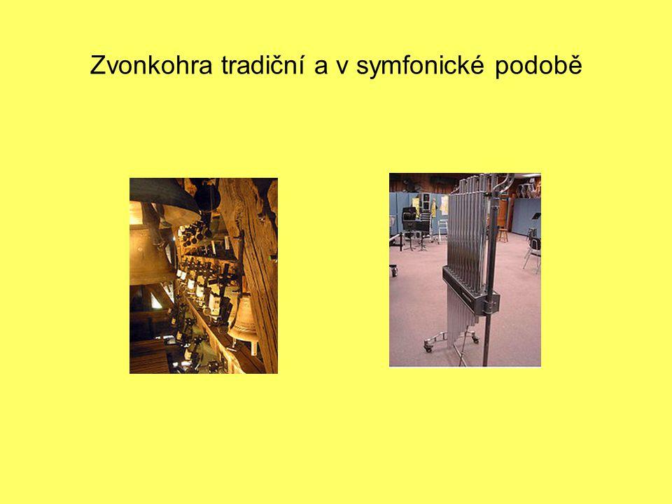 Zvonkohra tradiční a v symfonické podobě