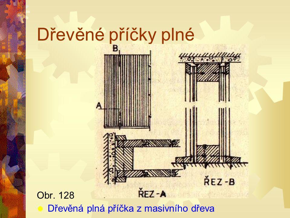 Dřevěné příčky plné Obr. 128 Dřevěná plná příčka z masivního dřeva