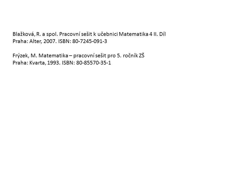 Blažková, R. a spol. Pracovní sešit k učebnici Matematika 4 II. Díl
