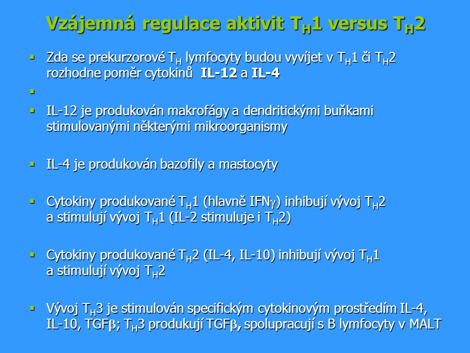Vzájemná regulace aktivit TH1 versus TH2