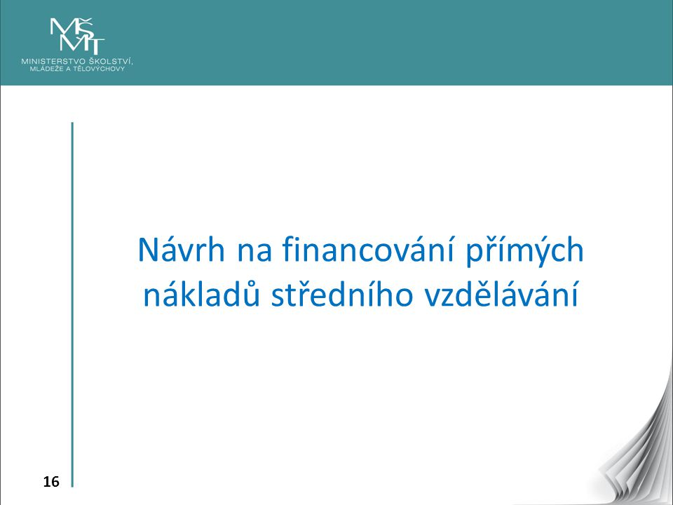 Návrh na financování přímých nákladů středního vzdělávání