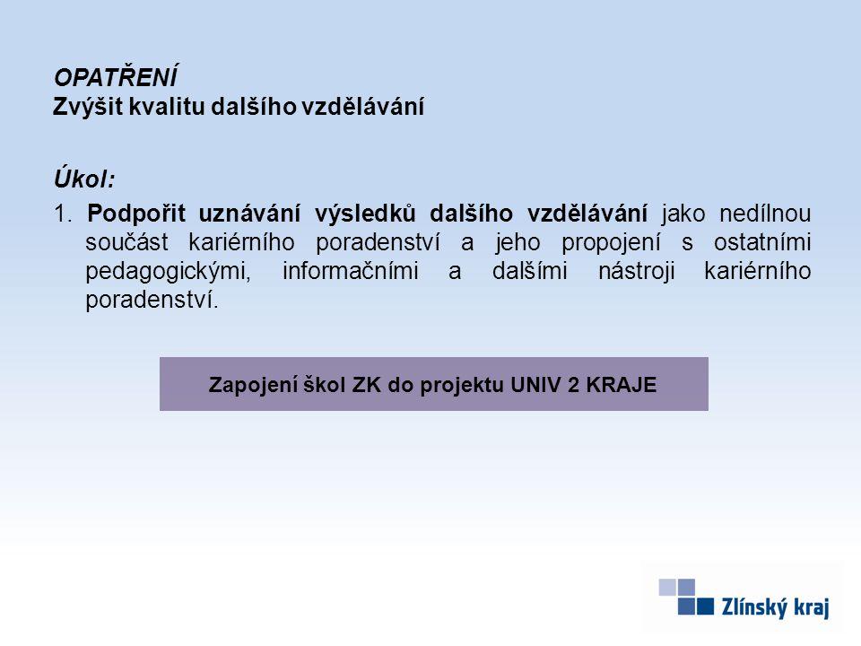 Zapojení škol ZK do projektu UNIV 2 KRAJE
