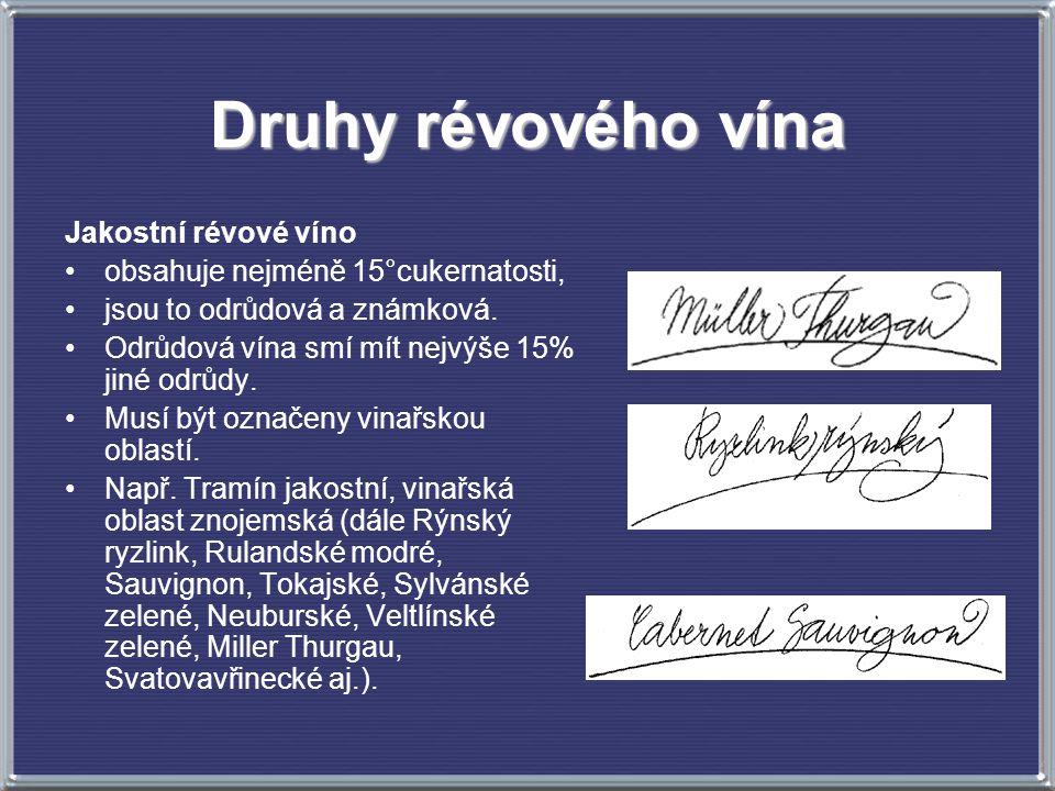 Druhy révového vína Jakostní révové víno