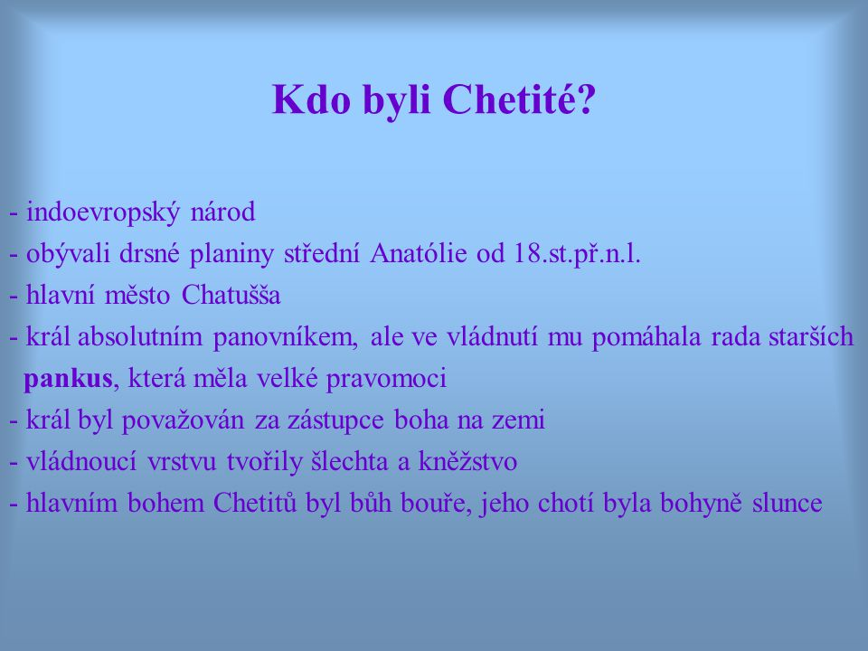 Kdo byli Chetité - indoevropský národ