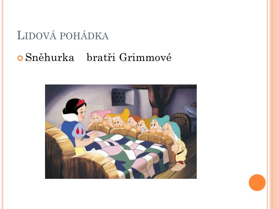 Lidová pohádka Sněhurka bratři Grimmové