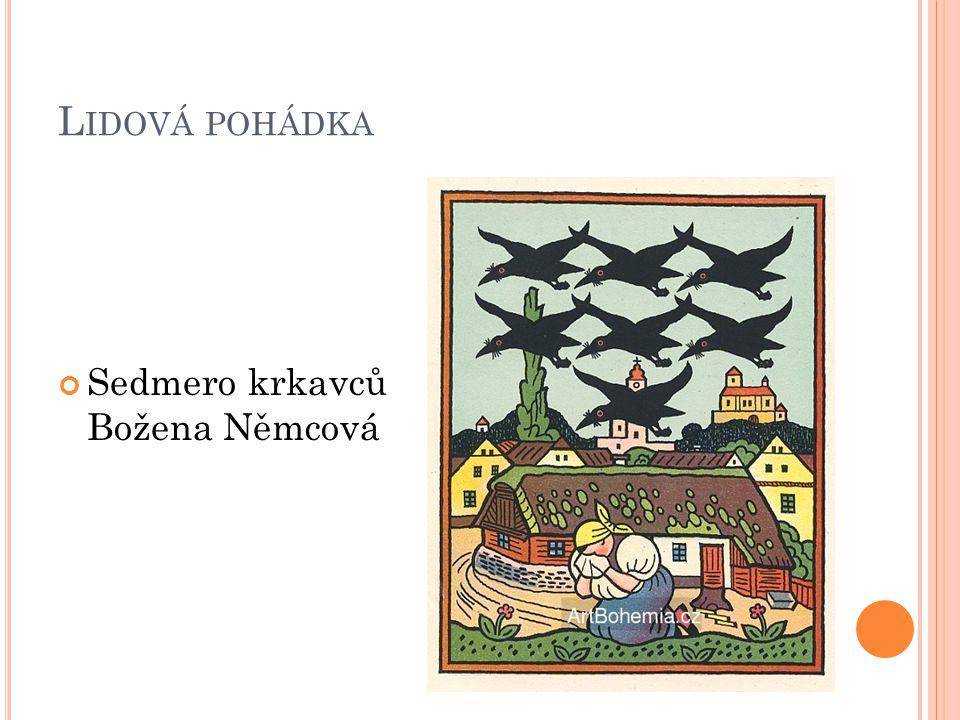Lidová pohádka Sedmero krkavců Božena Němcová