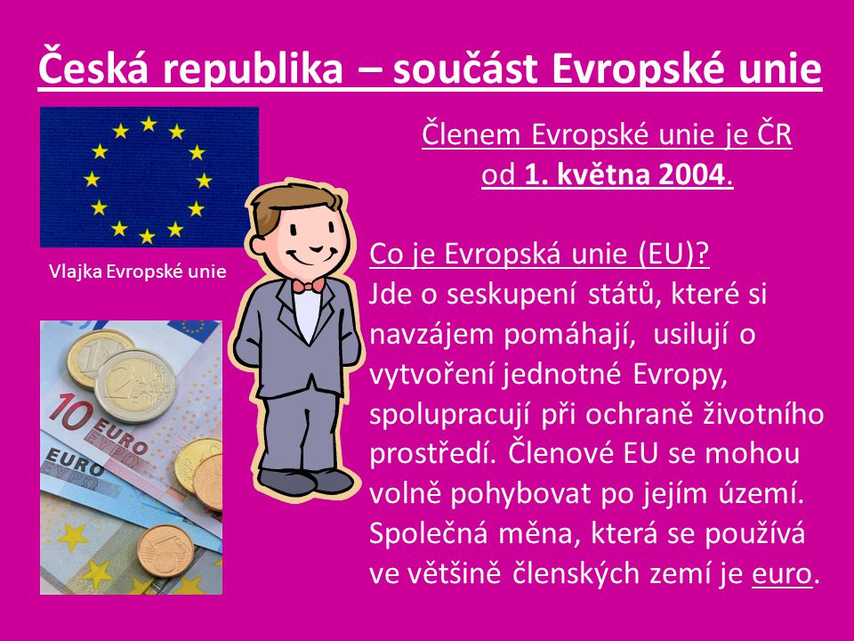 Česká republika – součást Evropské unie