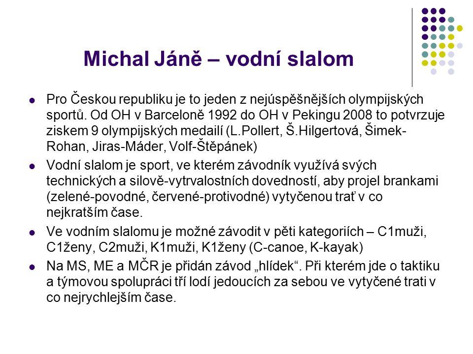 Michal Jáně – vodní slalom