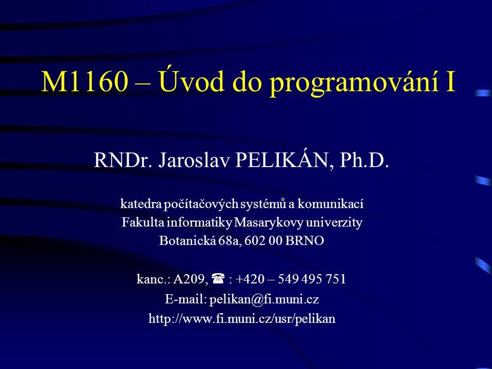 M1160 – Úvod do programování I