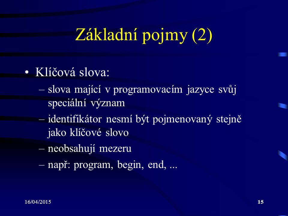 Základní pojmy (2) Klíčová slova: