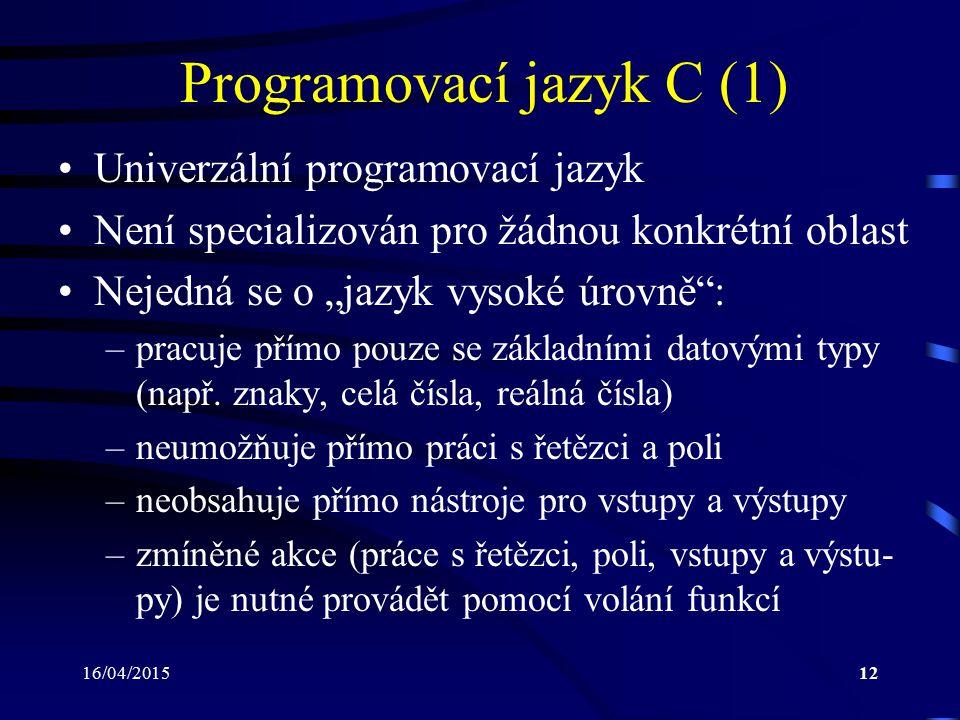 Programovací jazyk C (1)