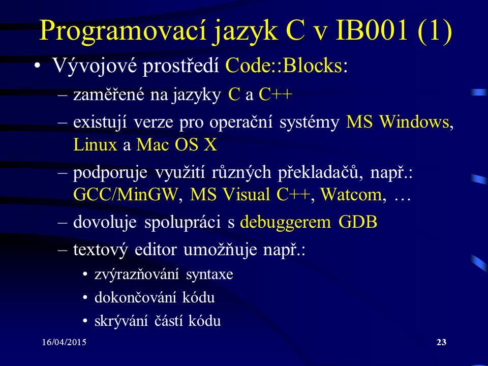 Programovací jazyk C v IB001 (1)
