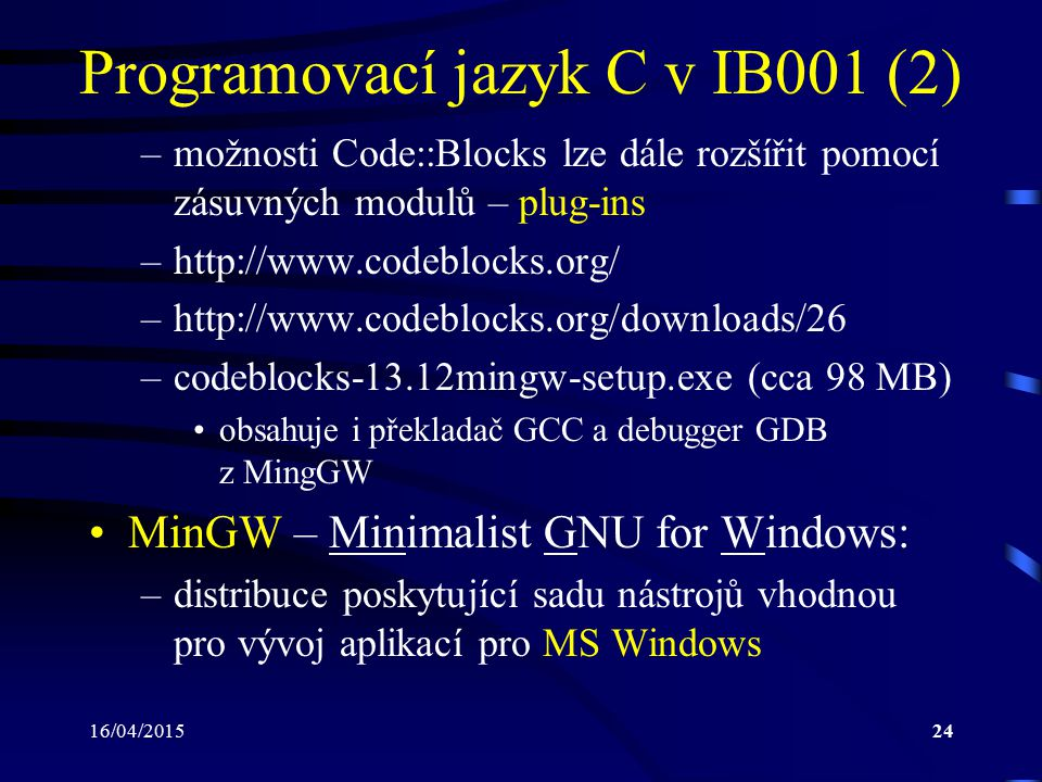 Programovací jazyk C v IB001 (2)