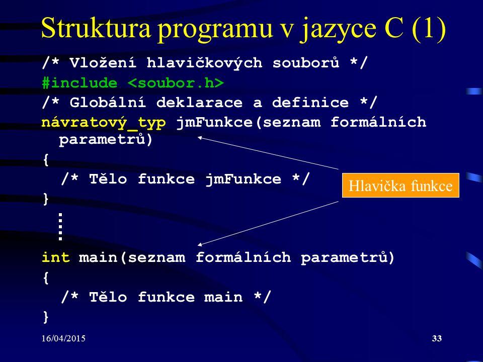 Struktura programu v jazyce C (1)