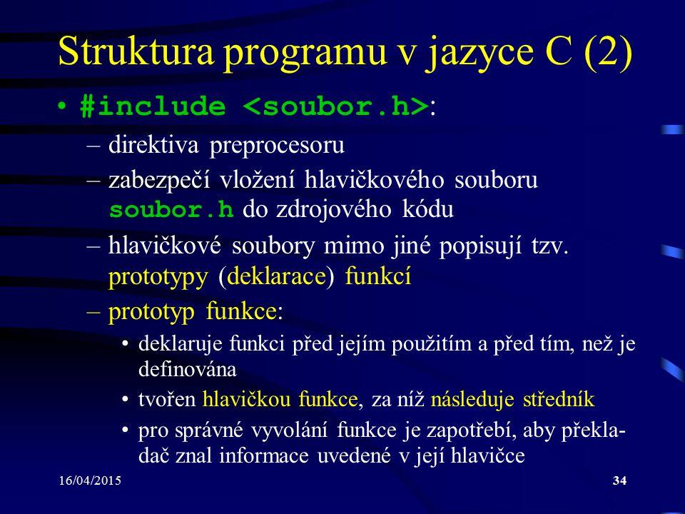 Struktura programu v jazyce C (2)