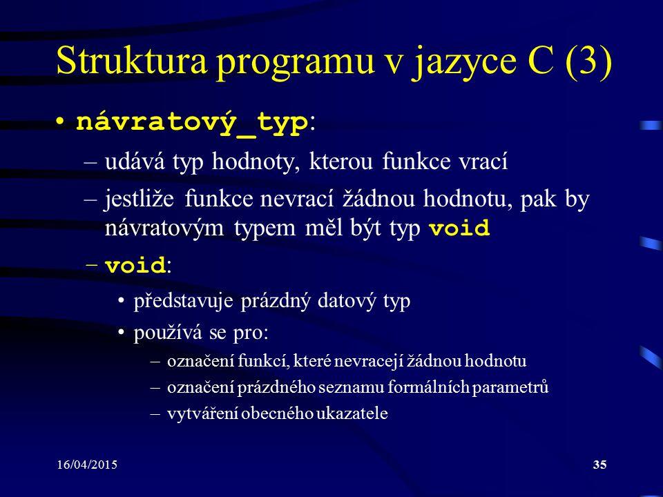 Struktura programu v jazyce C (3)