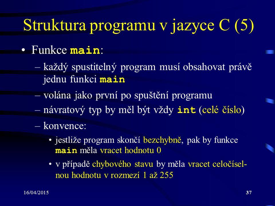 Struktura programu v jazyce C (5)