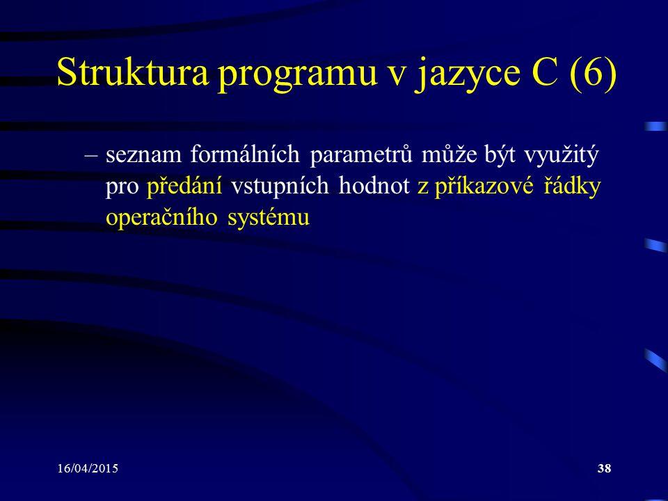 Struktura programu v jazyce C (6)