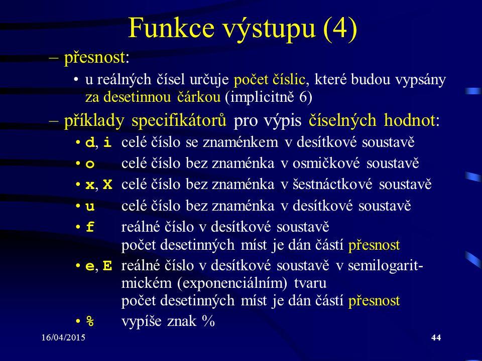 Funkce výstupu (4) přesnost: