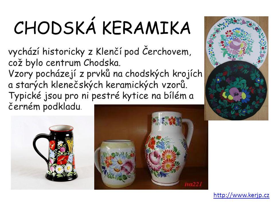 CHODSKÁ KERAMIKA vychází historicky z Klenčí pod Čerchovem, což bylo centrum Chodska.