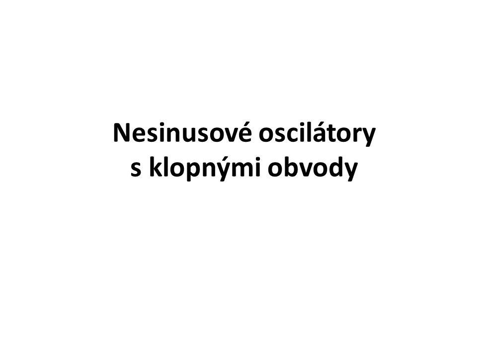 Nesinusové oscilátory s klopnými obvody