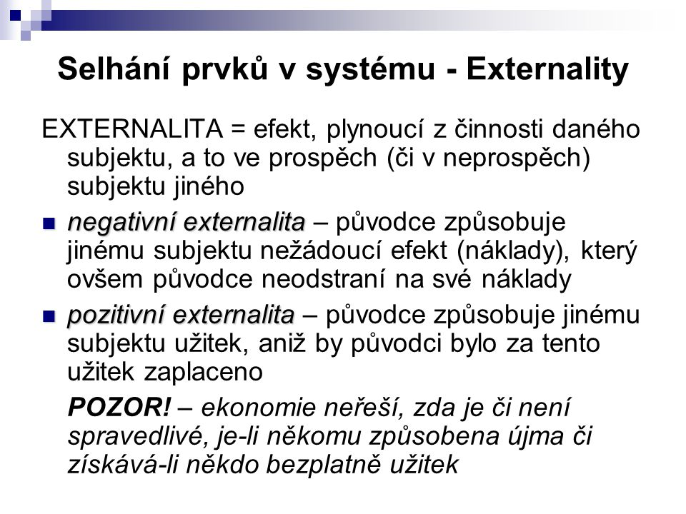 Selhání prvků v systému - Externality