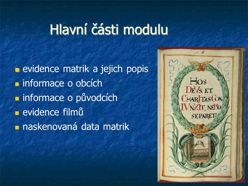 Hlavní části modulu evidence matrik a jejich popis informace o obcích