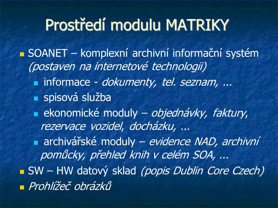 Prostředí modulu MATRIKY