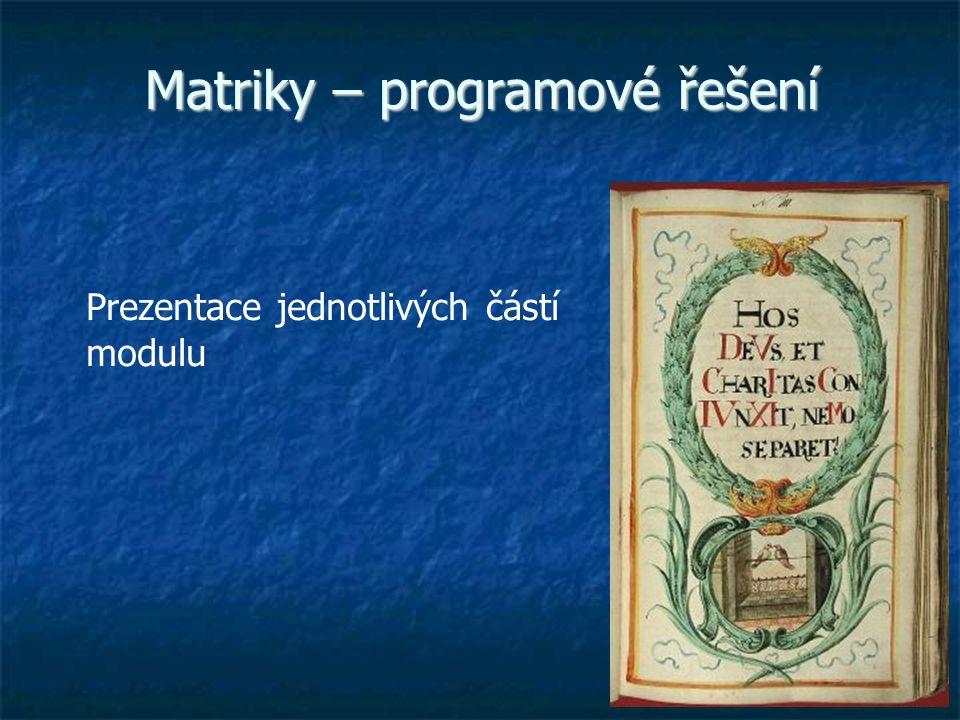 Matriky – programové řešení