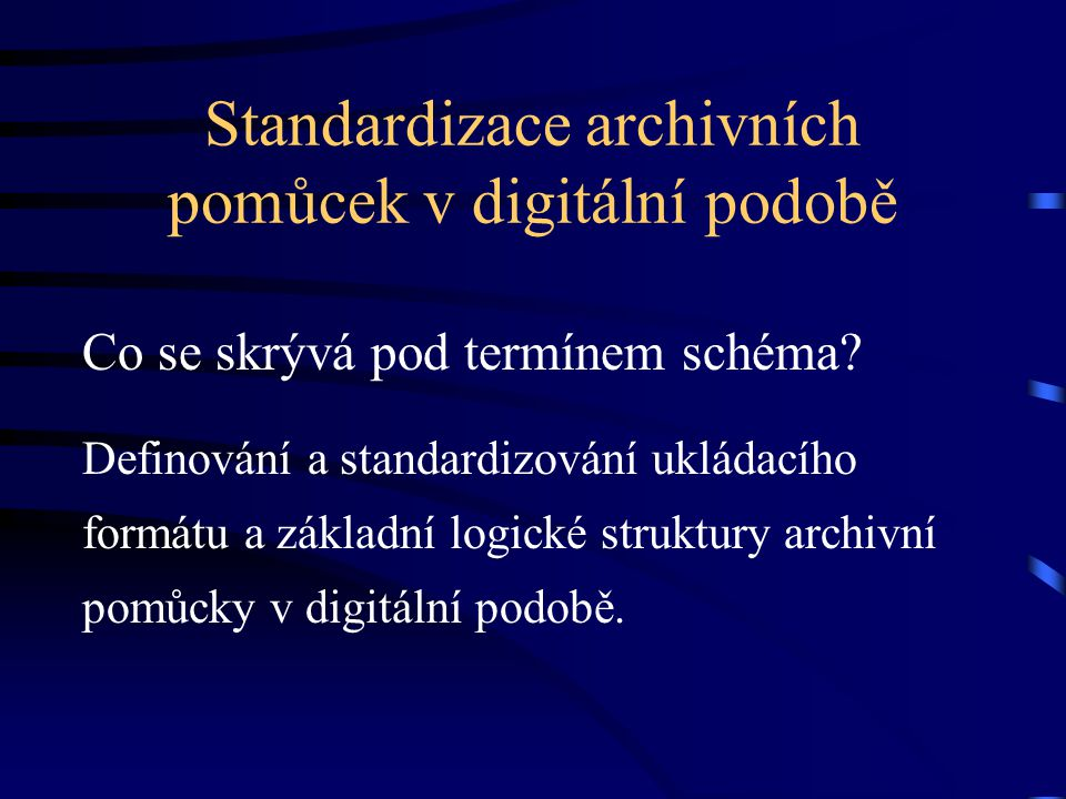Standardizace archivních pomůcek v digitální podobě