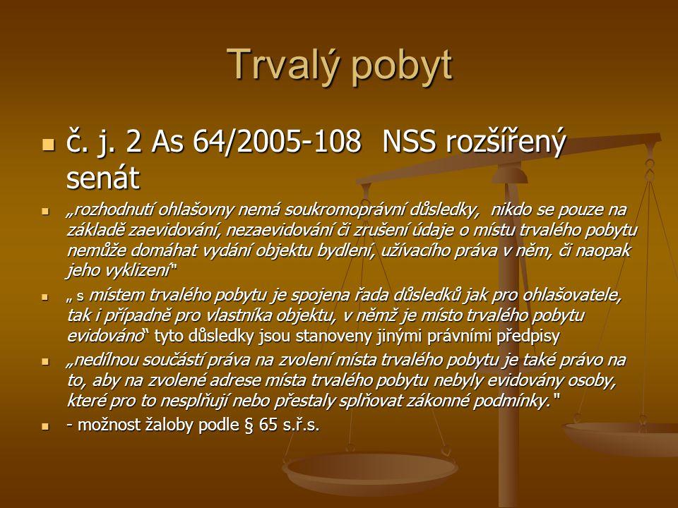 Trvalý pobyt č. j. 2 As 64/2005-108 NSS rozšířený senát
