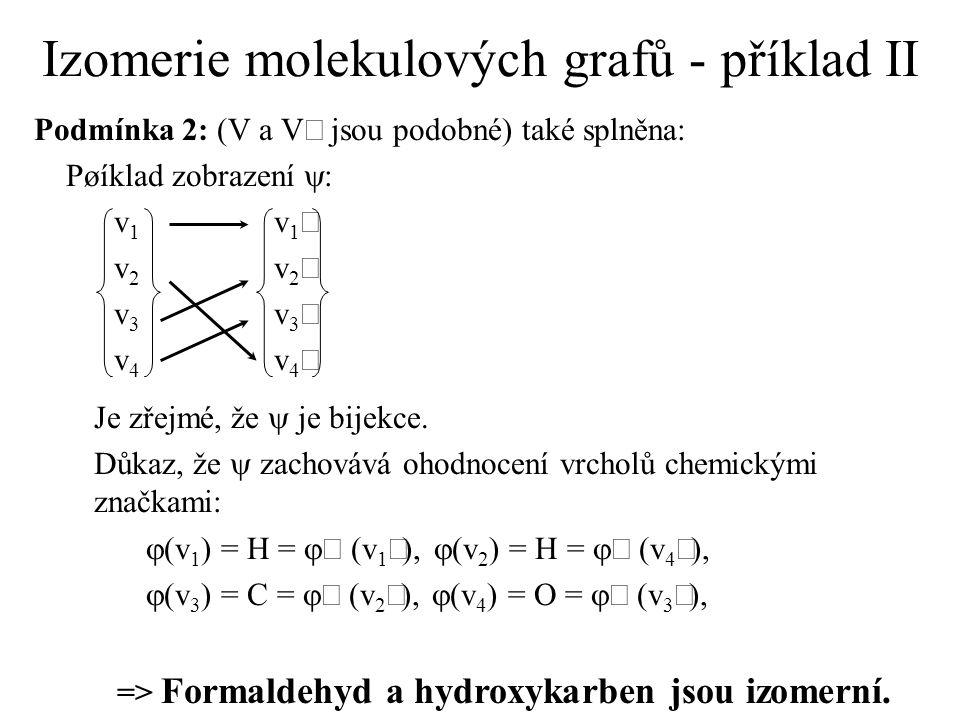 Izomerie molekulových grafů - příklad II