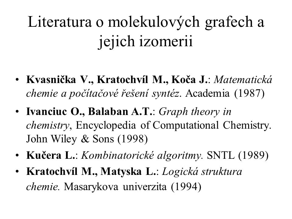 Literatura o molekulových grafech a jejich izomerii