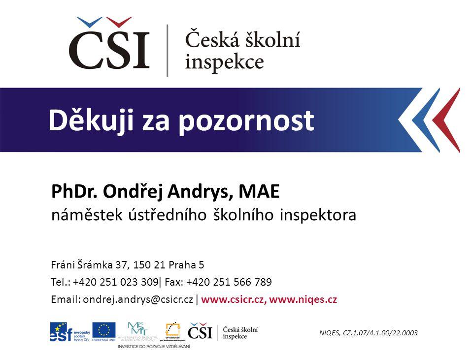 PhDr. Ondřej Andrys, MAE náměstek ústředního školního inspektora