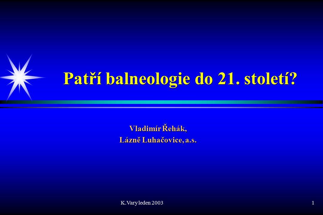 Patří balneologie do 21. století