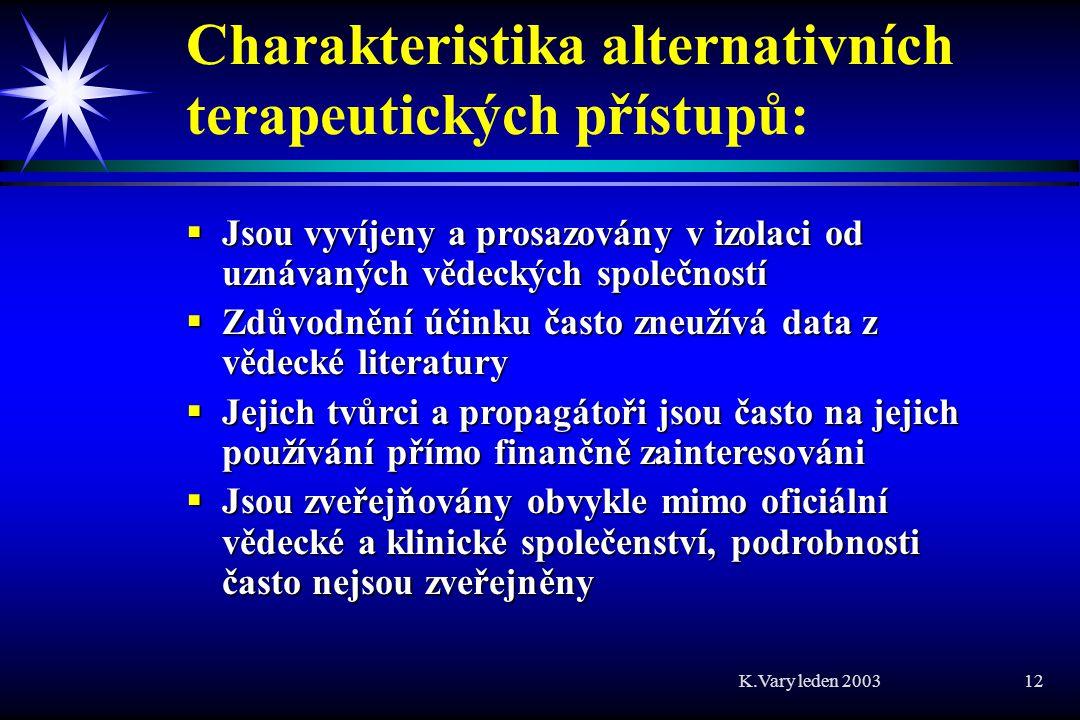 Charakteristika alternativních terapeutických přístupů: