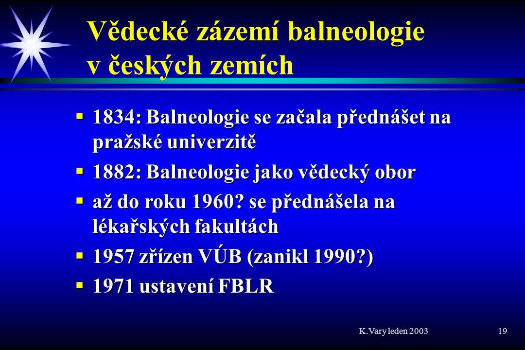 Vědecké zázemí balneologie v českých zemích