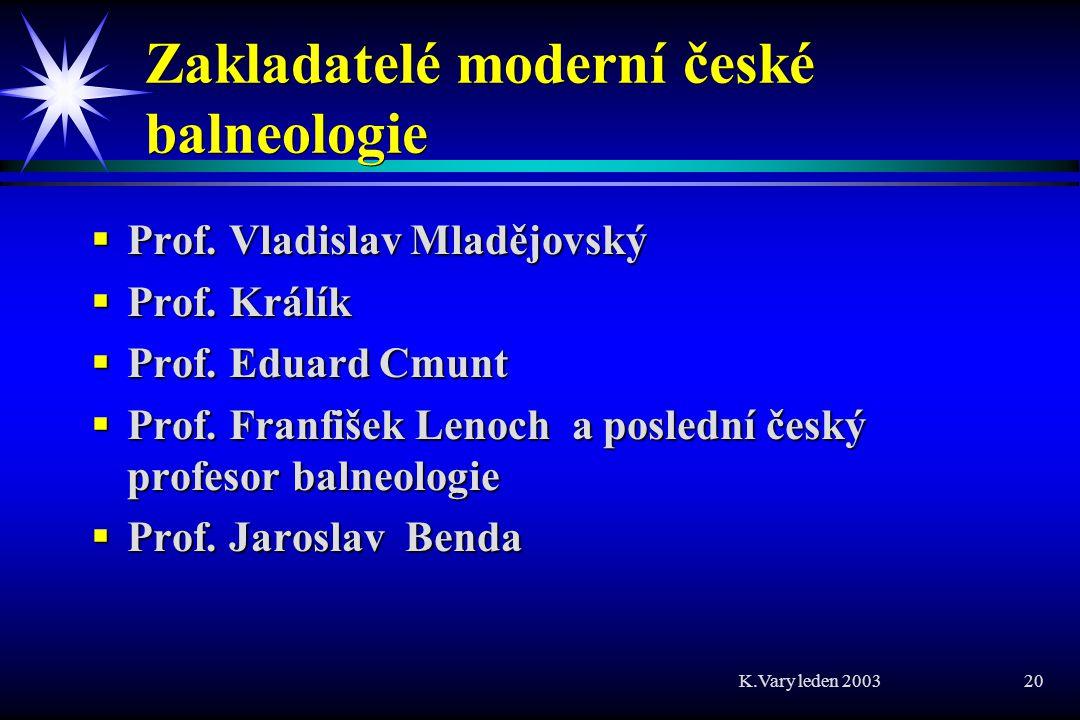 Zakladatelé moderní české balneologie