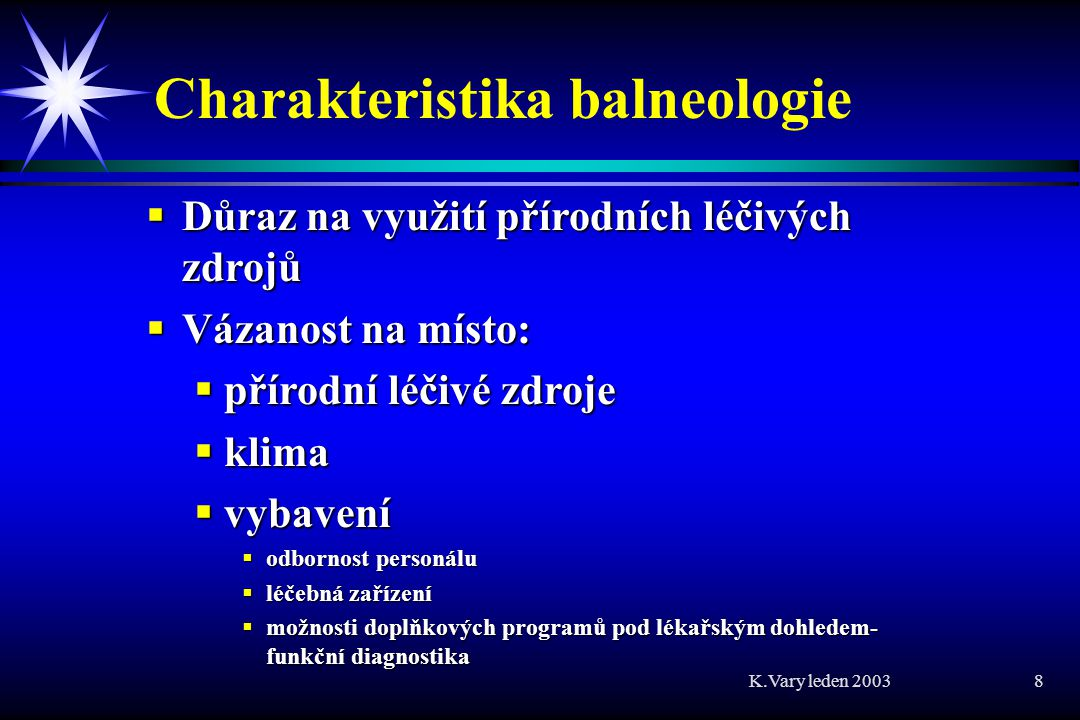 Charakteristika balneologie