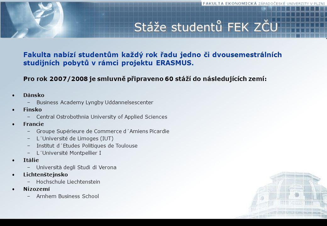 Stáže studentů FEK ZČU Fakulta nabízí studentům každý rok řadu jedno či dvousemestrálních studijních pobytů v rámci projektu ERASMUS.